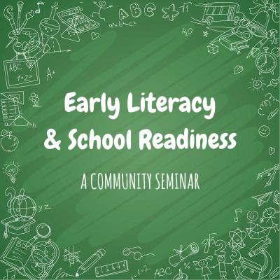 Community Event – Early Literacy & School Readiness Seminar