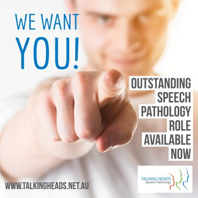 We want you! Outstanding Speech Pathology Role – Available NOW!