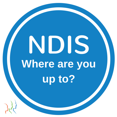 NDIS – Where are you up to?