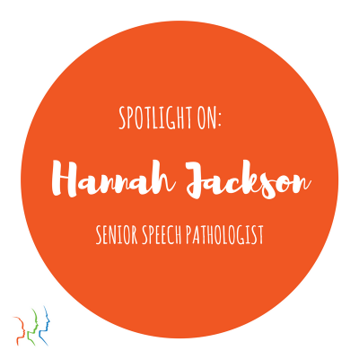 Spotlight on Hannah Jackson, Speech Pathologist with Talking Heads