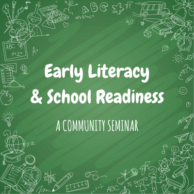 Community Event – Early Literacy & School Readiness Seminar
