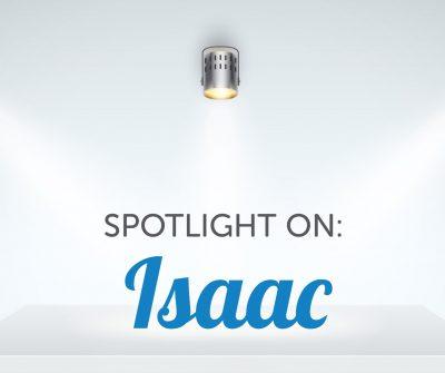SPOTLIGHT ON: Isaac